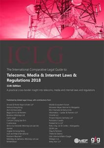 Telecoms, Media and Internet Laws and Regulations 11th Edition