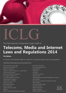 Telecoms, Media and Internet Laws and Regulations 7th Edition